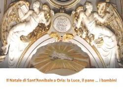 Embedded thumbnail for Il Natale di S.Annibale a Oria: la Luce, il pane... i bambini